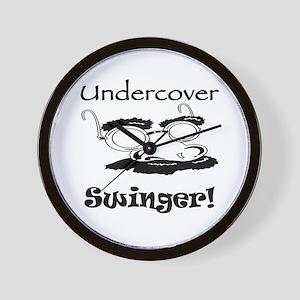 Undercover Swinger! Wall Clock