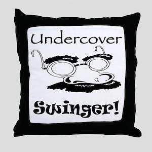 Undercover Swinger! Throw Pillow