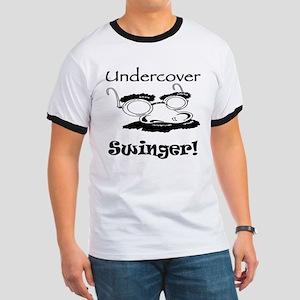 Undercover Swinger! Ringer T