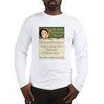 Conspiracy? Long Sleeve T-Shirt