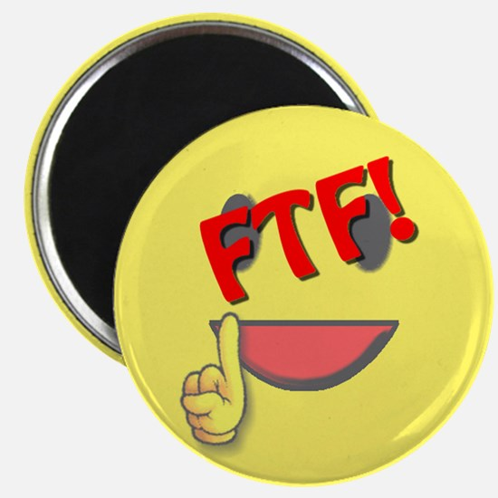 FTF! First to Find! Magnet