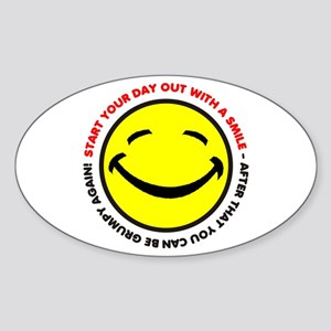 Start your day out with a smi Oval Sticker
