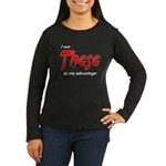These Women's Long Sleeve Dark T-Shirt