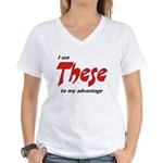 These Women's V-Neck T-Shirt