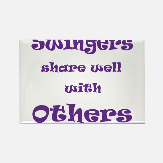 Swingers Share Well With Others Rectangle Magnet