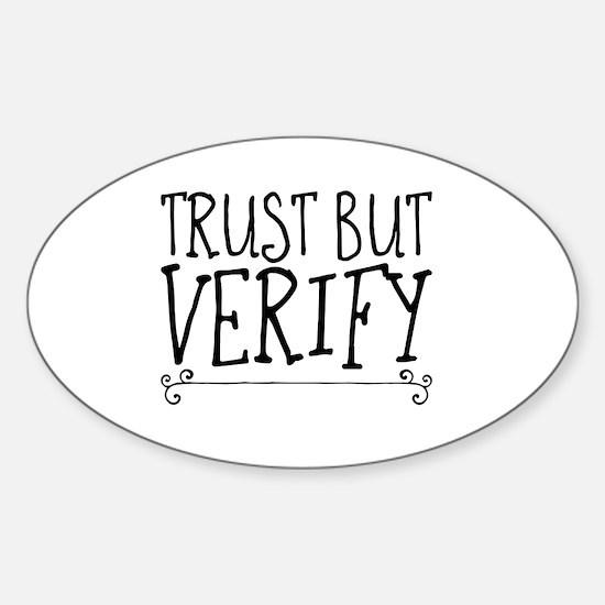 Cute Trust but verify Sticker (Oval)