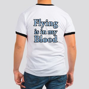 Flying in my blood on backsid Ringer T
