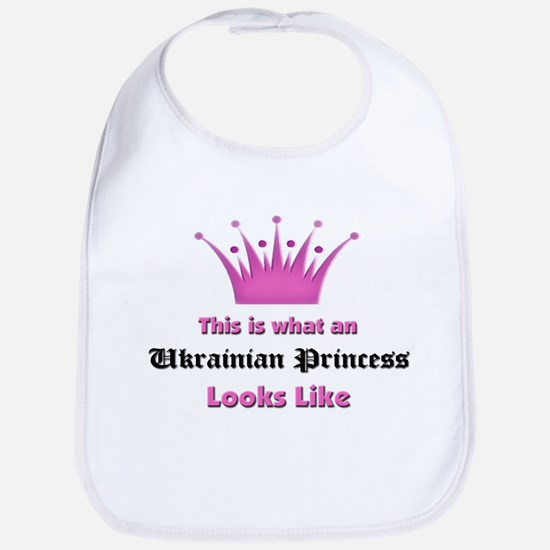 This is what an Ukrainian Princess Looks Like Bib