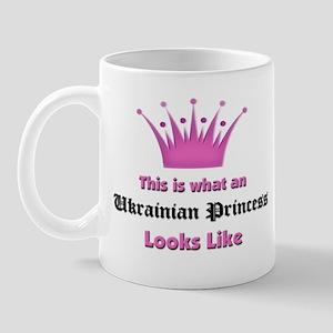 This is what an Ukrainian Princess Looks Like Mug