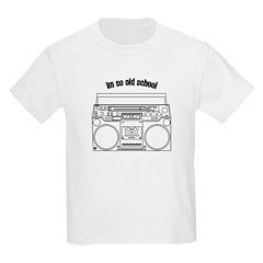 I'm so old school T-Shirt