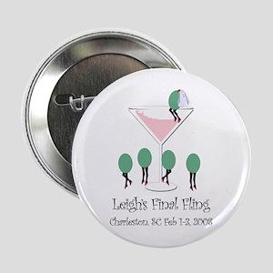 """Leigh's Final Fling 2.25"""" Button (10 pack)"""
