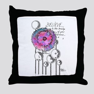 Believe in the Beauty of Your Dreams Throw Pillow