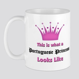 This is what an Portuguese Princess Looks Like Mug