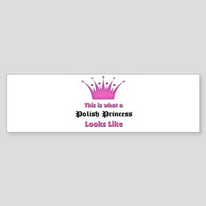 This is what an Polish Princess Looks Like Sticker
