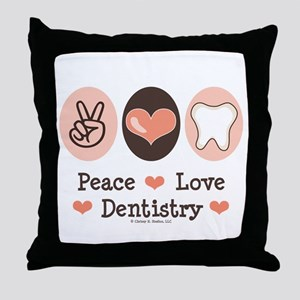 Peace Love Dentistry Dentist Throw Pillow