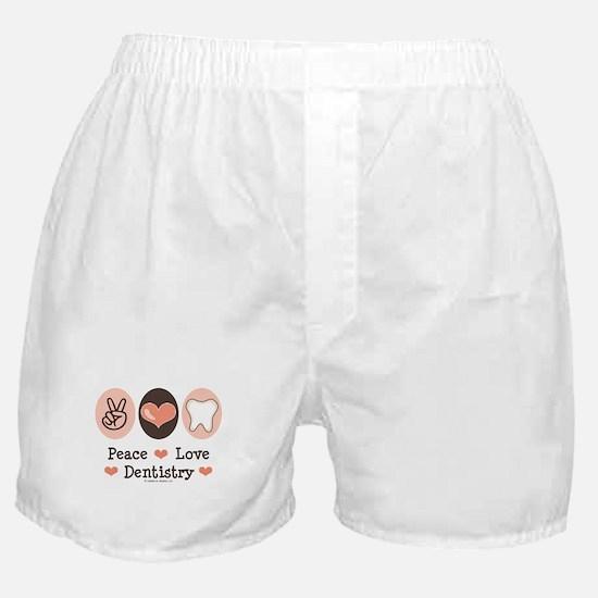 Peace Love Dentistry Dentist Boxer Shorts
