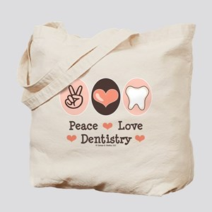 Peace Love Dentistry Dentist Tote Bag