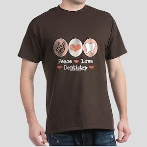 Peace Love Dentistry Dentist Dark T-Shirt