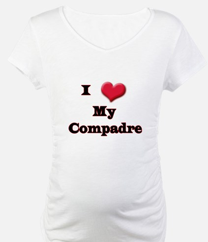 I Love (Heart) My Compadre Shirt
