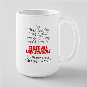 Closing All Law Schools Mugs