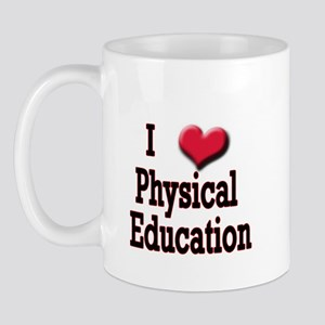 I Love (Heart) Physical Educa Mug