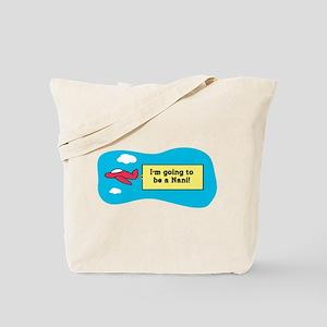 I'm Going to be a Nani! Tote Bag