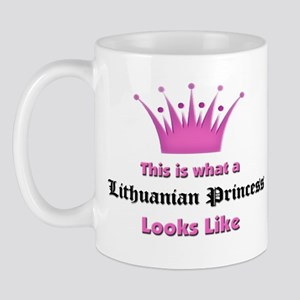 This is what an Lithuanian Princess Looks Like Mug