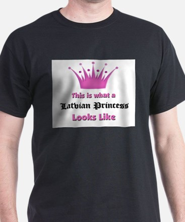 This is what an Latvian Princess Looks Like T-Shirt