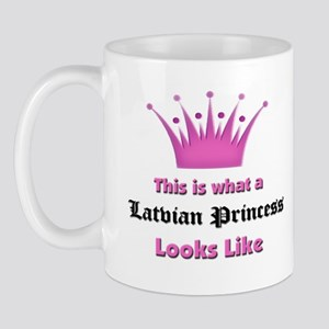 This is what an Latvian Princess Looks Like Mug