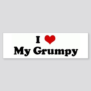 I Love My Grumpy Bumper Sticker