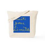 Limit Your Limits Tote Bag