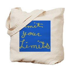 Limit Your Limits Tote Bag