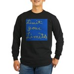 Limit Your Limits Long Sleeve Dark T-Shirt