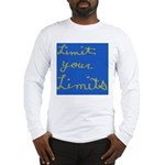 Limit Your Limits Long Sleeve T-Shirt