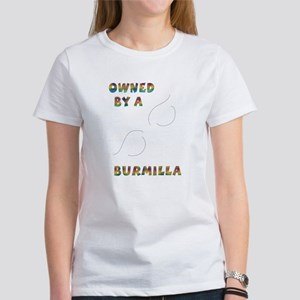 Owned by a Burmilla Women's T-Shirt