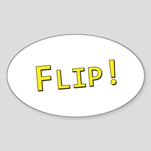 Flip! - Oval Sticker