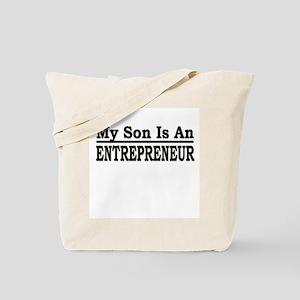 """My Son Is An Entrepreneur"" Tote Bag"