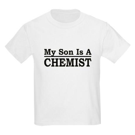 """My Son Is A Chemist"" Kids Light T-Shirt"