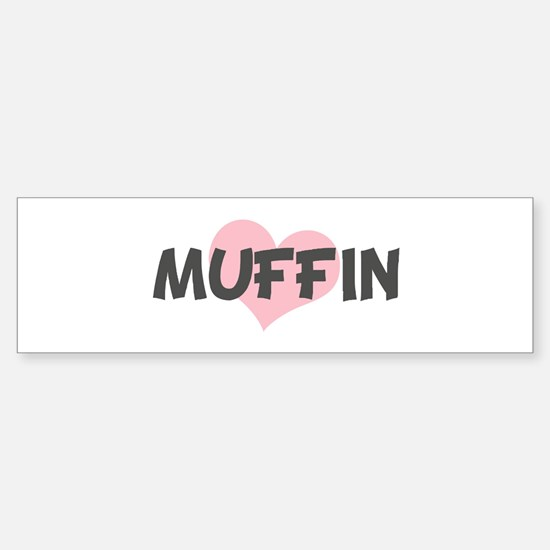 MUFFIN (pink heart) Bumper Car Car Sticker