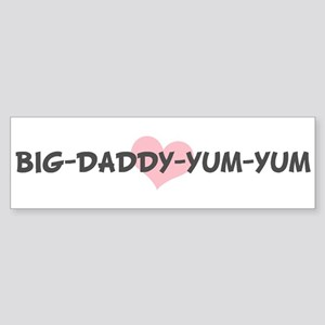 BIG-DADDY-YUM-YUM (pink heart Bumper Sticker