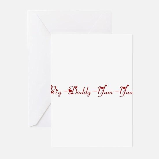 Big-Daddy-Yum-Yum (hearts) Greeting Cards (Pk of 1