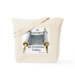 I'd Rather Be Studying Torah Tote Bag