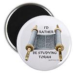 I'd Rather Be Studying Torah Magnet