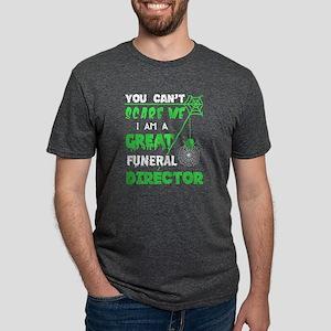 I Am A Great Funeral Director T Shirt T-Shirt
