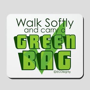 Walk Softly Mousepad