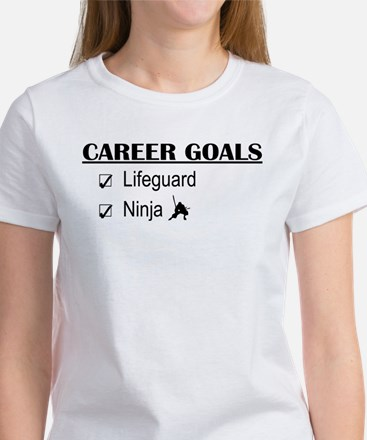 Lifeguard Career Goals Women's T-Shirt