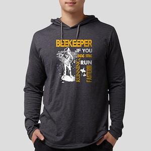 Beekeeper If You See Me Runnin Long Sleeve T-Shirt