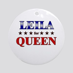 LEILA for queen Ornament (Round)
