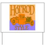 HOTROD STYLE Yard Sign