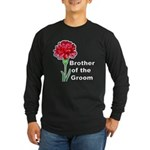 Brother of the Groom Long Sleeve Dark T-Shirt